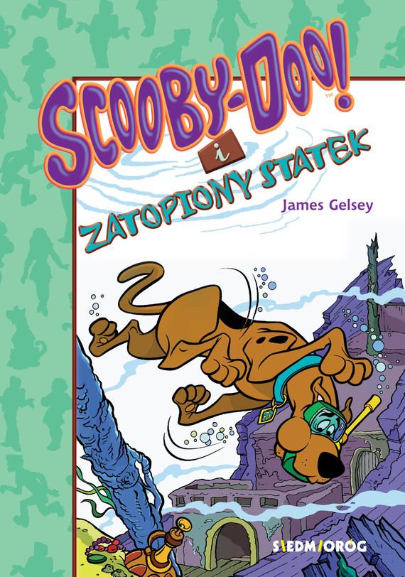 okładka Scooby-Doo! I Zatopiony statekebook | epub, mobi | James Gelsey