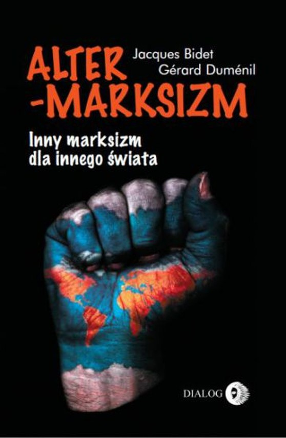 okładka Altermarksizm. Inny marksizm dla innego świataebook | epub, mobi | Jacques Bidet, Gerard Dumenil