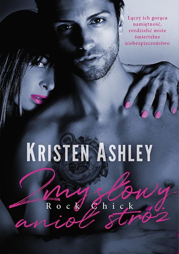 okładka Zmysłowy anioł stróż, Ebook   Kristen Ashley