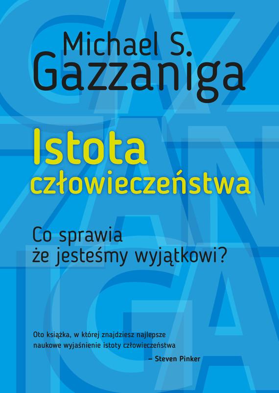 okładka Istota człowieczeństwa, Ebook | Michael S.  Gazzaniga