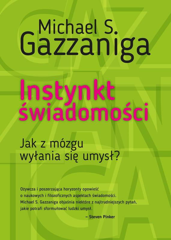 okładka Instynkt świadomościebook | epub, mobi | Michael S. Gazzaniga