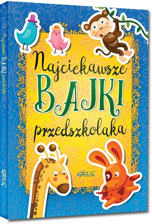 okładka Najciekawsze bajki przedszkolaka, Książka  