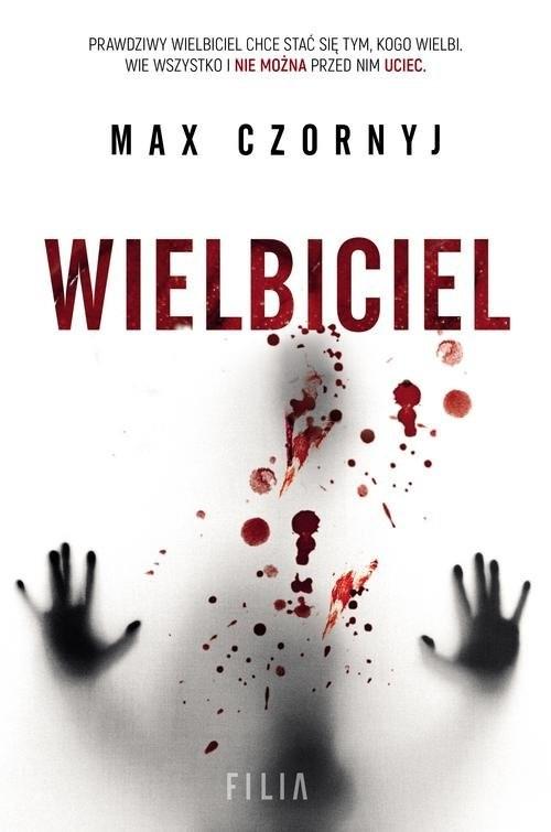 okładka Wielbiciel, Książka | Max Czornyj