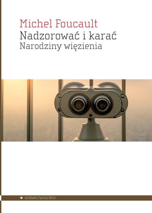 okładka Nadzorować i karać Narodziny więzieniaksiążka |  | Michel Foucault