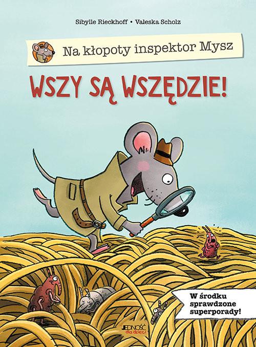 okładka Na kłopoty inspektor Mysz Wszy są wszędzie!, Książka | Rieckhoff Sibylle