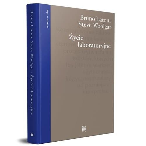 okładka Życie laboratoryjne. Konstruowanie faktów naukowych, Książka | Bruno Latour, Steve Woolgar