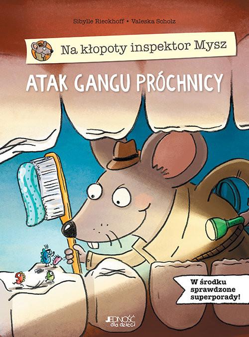 okładka Na kłopoty inspektor Mysz Atak gangu próchnicy, Książka | Rieckhoff Sibylle