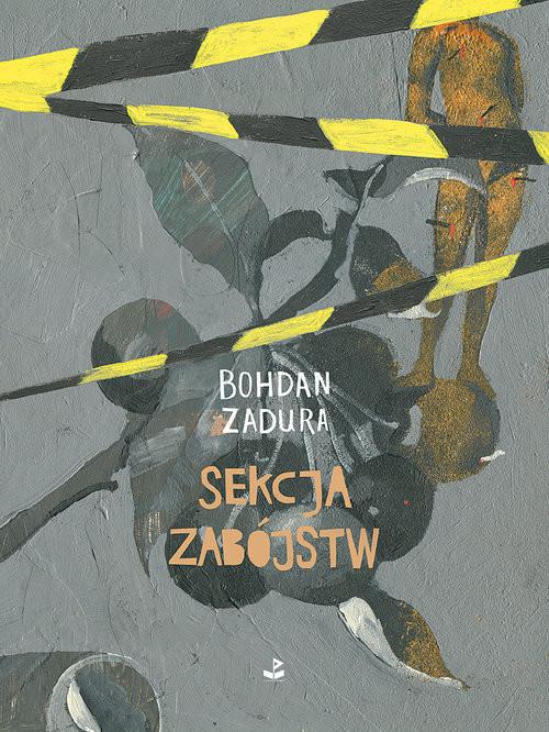 okładka Sekcja zabójstw, Książka | Zadura Bohdan