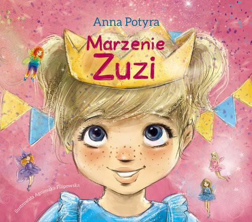 okładka Marzenie Zuzi, Książka | Potyra Anna
