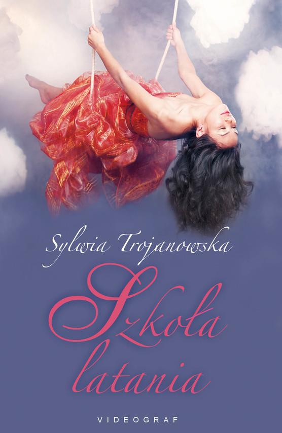 okładka Szkoła lataniaebook | epub, mobi | Sylwia Trojanowska