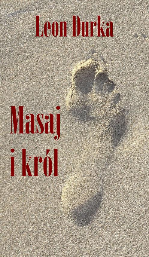 okładka Masaj i królebook   epub, mobi   Durka Leon