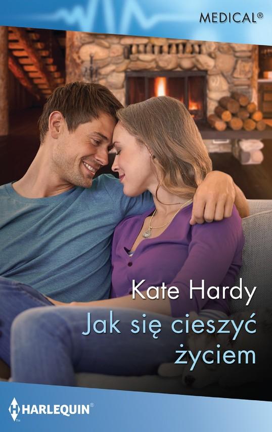 okładka Jak się cieszyć życiemebook | epub, mobi | Kate Hardy