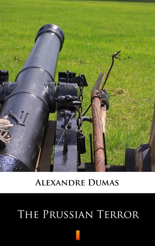 okładka The Prussian Terrorebook   epub, mobi   Alexandre Dumas