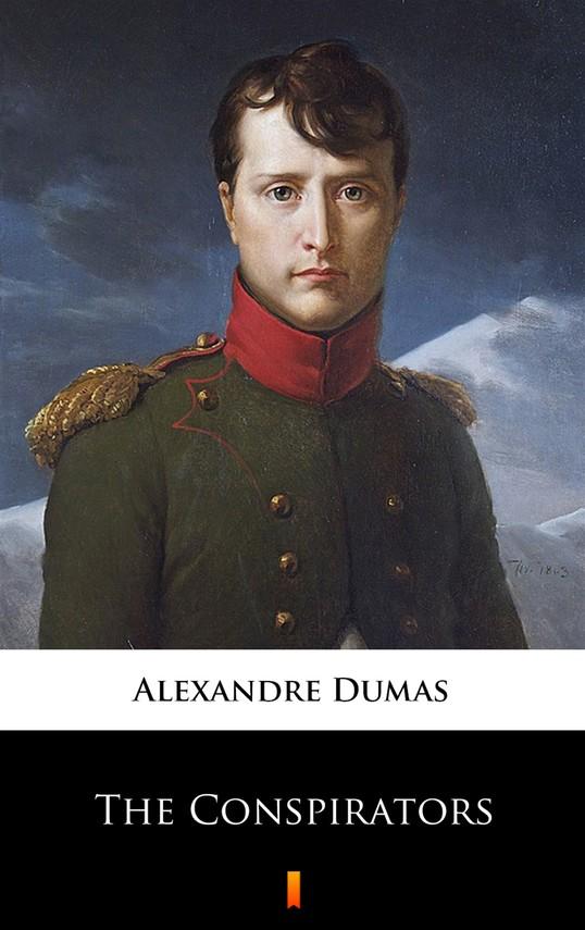 okładka The Conspiratorsebook   epub, mobi   Alexandre Dumas