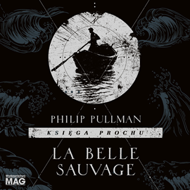 okładka La Belle Sauvage, Audiobook | Philip Pullman