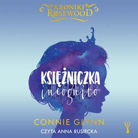 okładka Księżniczka incognitoaudiobook | MP3 | Glynn Connie