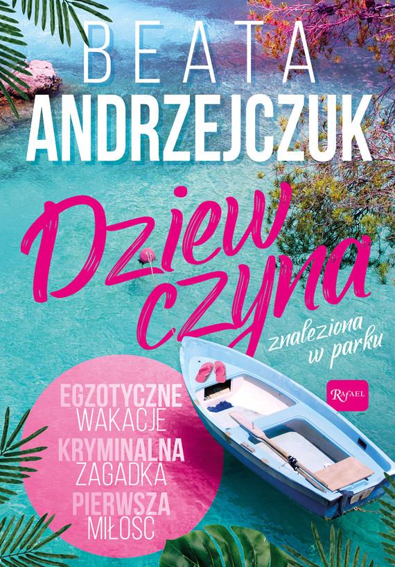 okładka Dziewczyna znaleziona w parku, Ebook | Beata Andrzejczuk
