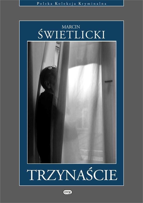 okładka Trzynaścieebook | epub, mobi | Marcin  Świetlicki