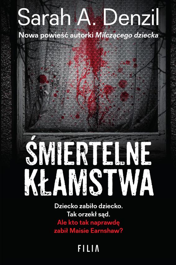 okładka Śmiertelne kłamstwa, Ebook | Sarah A. Denzil