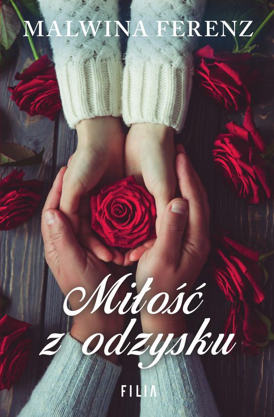 okładka Miłość z odzysku, Ebook | Ferenz Malwina