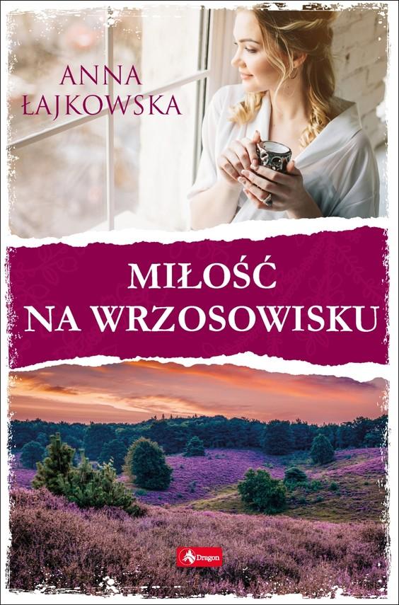 okładka Miłość na wrzosowisku, Ebook | Anna Łajkowska