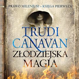 okładka Złodziejska magiaaudiobook   MP3   Trudi  Canavan