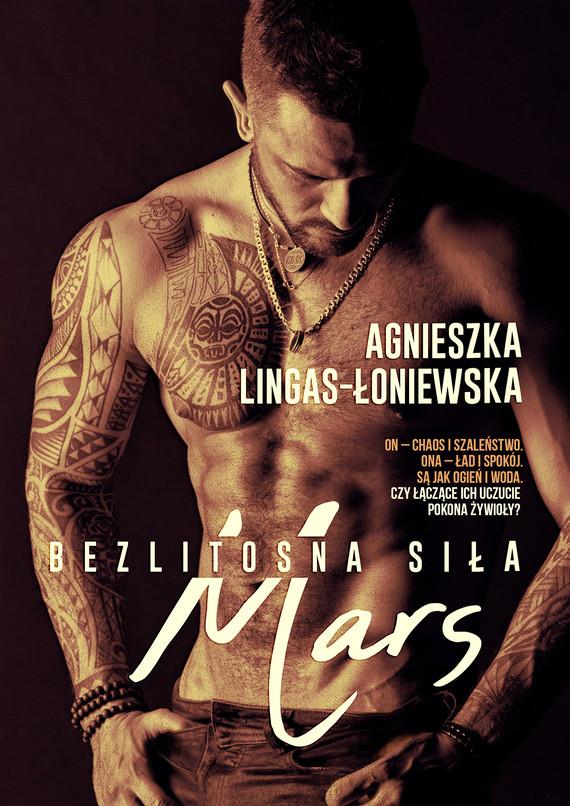 okładka Mars. Bezlitosna siła, t.4, Ebook | Agnieszka Lingas-Łoniewska