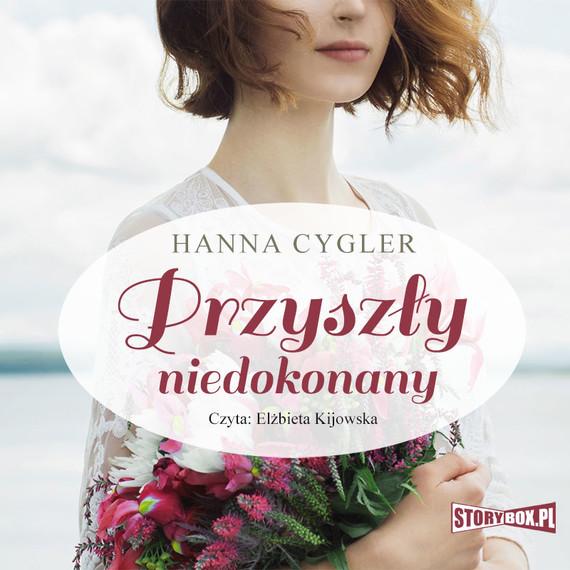 okładka Przyszły niedokonanyaudiobook | MP3 | Hanna Cygler