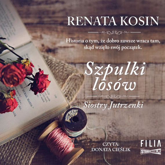 okładka Siostry Jutrzenki. Tom 3. Szpulki losówaudiobook | MP3 | Renata Kosin
