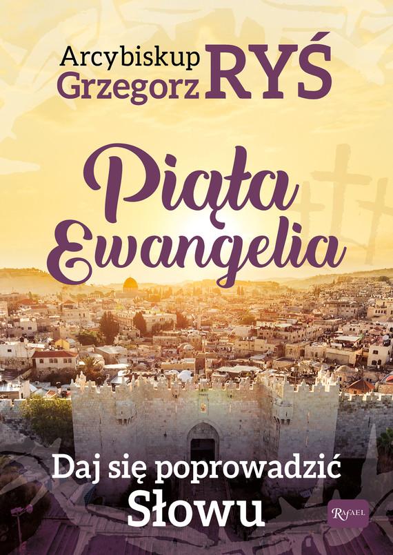 okładka Piąta Ewangelia, Daj się poprowadzić Słowuaudiobook | MP3 | Grzegorz Ryś