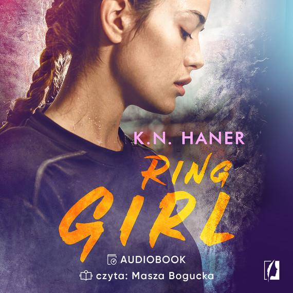 okładka Ring Girl, Audiobook   K. N. Haner
