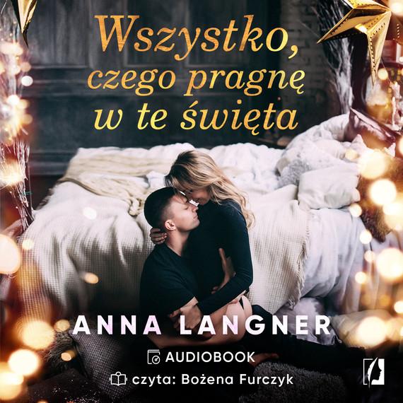 okładka Wszystko, czego pragnę w te świętaaudiobook | MP3 | Anna Langner