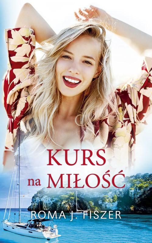 okładka Kurs na miłość Wielkie Literyksiążka      Roma J. Fiszer