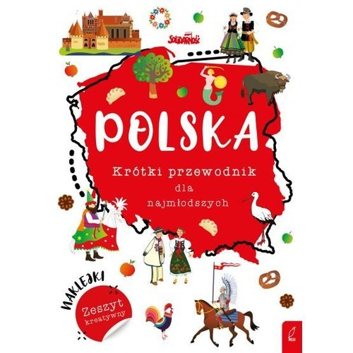 okładka Polska Krótki przewodnik dla najmłodszych Zeszyt kreatywny, Książka |
