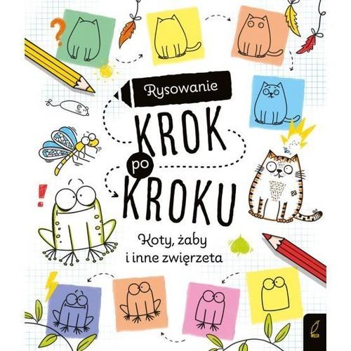 okładka Rysowanie krok po kroku Koty żaby i inne zwierzęta, Książka |