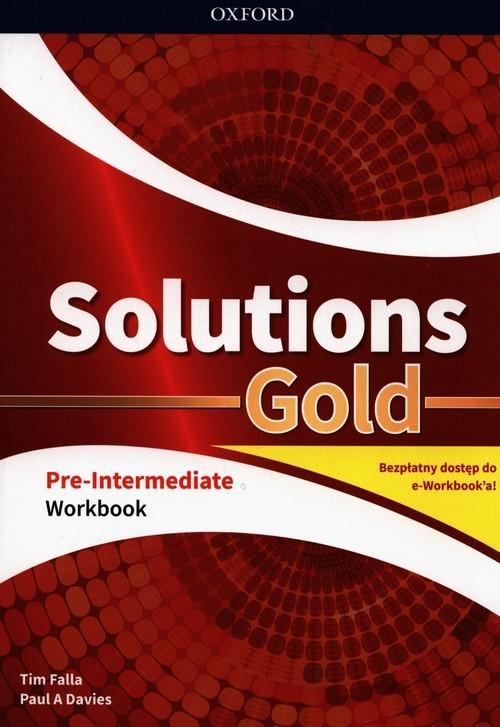 okładka Solutions Gold Pre-Intermediate Workbook z kodem dostępu do wersji cyfrowej e-Workbook, Książka   Tim Falla, Paul A. Davies