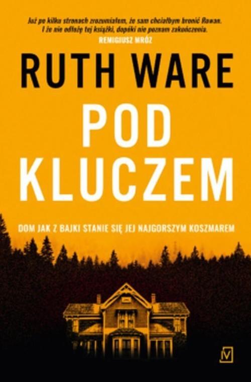 okładka Pod kluczem, Książka   Ruth Ware