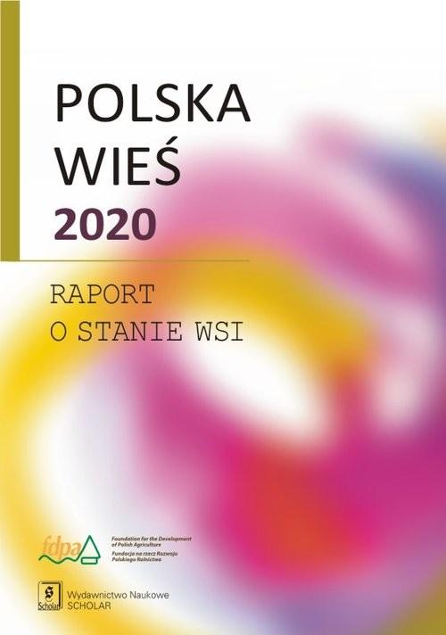okładka Polska wieś 2020 Raport o stanie wsi, Książka |