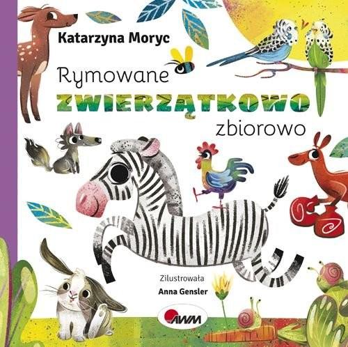 okładka Rymowane zwierzątkowo zbiorowoksiążka |  | Katarzyna  Moryc
