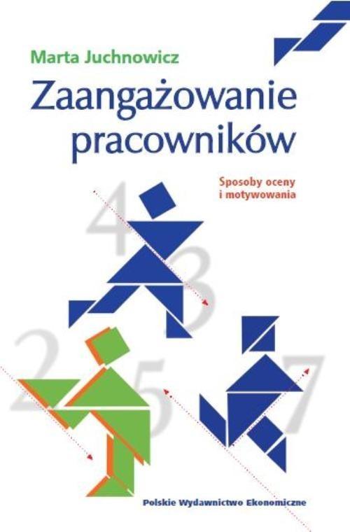 okładka Zaangażowanie pracowników Sposoby oceny i motywowania, Książka | Marta Juchnowicz