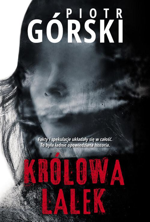 okładka Królowa lalek, Książka   Piotr Górski