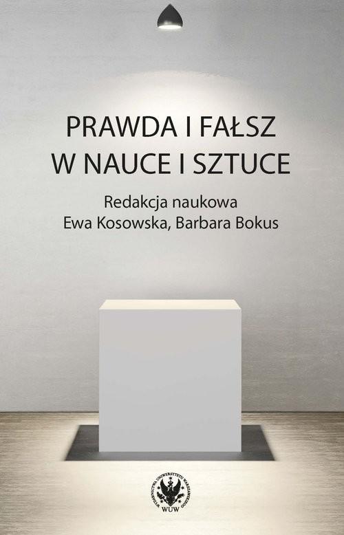 okładka Prawda i fałsz w nauce i sztuce, Książka |