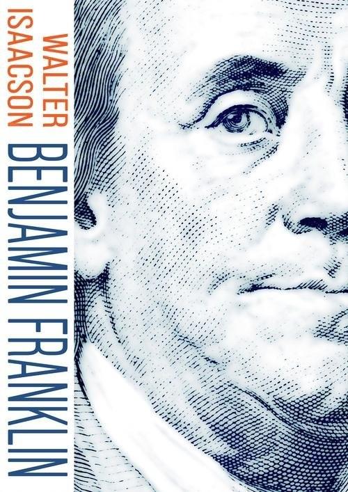 okładka Benjamin Franklin, Książka | Walter Isaacson