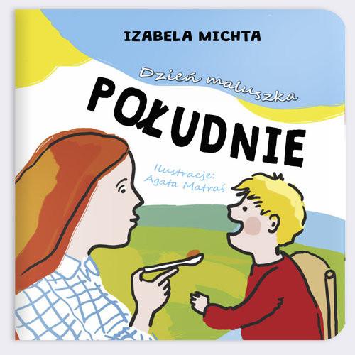okładka Dzień maluszka Południeksiążka |  | Michta Izabela