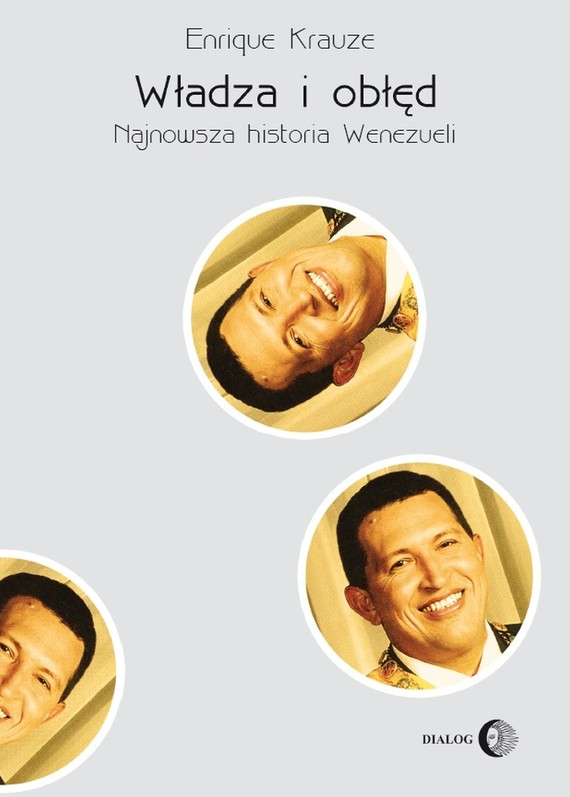 okładka Władza i obłęd. Najnowsza historia Wenezueli, Ebook | Krauze Enrique