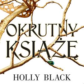 okładka Okrutny książę. Tom 1, Audiobook   Holly Black