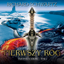 okładka Pierwszy róg, Audiobook   Schwartz Richard