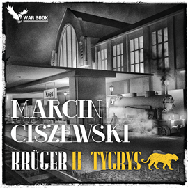 okładka Krüger. Tom 2 - Tygrysaudiobook | MP3 | Marcin Ciszewski