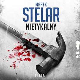 okładka Nietykalny. Tom 3, Audiobook | Marek Stelar