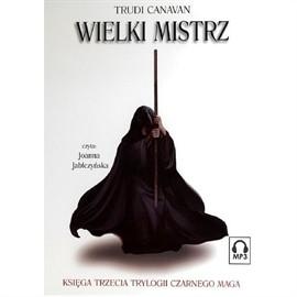okładka Wielki Mistrz - Księga IIIaudiobook | MP3 | Trudi  Canavan